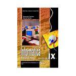 Informatică, manual pentru clasa a IX-a, profilul real (specializarea: matematică-informatică, ştiinţe ale naturii)