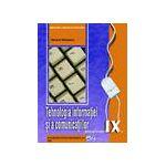 Tehnologia informaţiei şi a comunicaţiilor, manual pentru clasa a IX-a