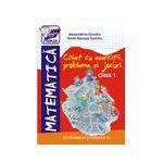 Caiet special de matematica, clasa I-exercitii, probleme, jocuri