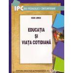 Educaţia şi viaţa cotidiană