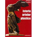 Istoria artelor plastice vol. I