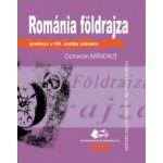 ROMÁNIA FÖLDRAJZA tankönyv a VIII. osztály számára (GEOGRAFIA ROMÂNIEI - manual pentru clasa a VIII-a, limba maghiară)