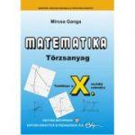 Matematika • Törzsanyag • Tankönyv a X. osztály számára
