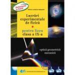 Lucrări experimentale de fizică pentru liceu clasa a IX-a • Optică geometrică mecanică