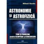 ASTRONOMIE ȘI ASTROFIZICĂ-Teme și probleme pentru olimpiade și concursuri