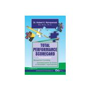 Total performance scorecard. Fundamente. Management consulting