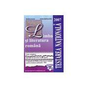 Limba şi Literatura Română Testarea naţională 2007