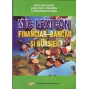 Mic lexicon financiar- bancar şi bursier