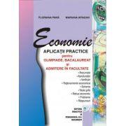 Economie-aplicatii practice pentru OLIMPIADE,BACALAUREAT si ADMITERE in facultate