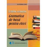 Limba română – Gramatica de bază pentru elevi