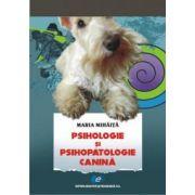 Psihologie şi psihopatologie canină