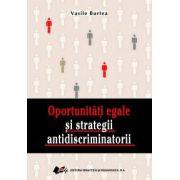 Oportunităţi  egale  şi  strategii  antidiscriminatorii