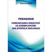 Pedagogie   Comunicarea didactică cu exemplificări din ştiinţele biologice
