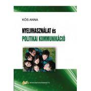 Nyelvhasználat és politikai kommunikáció