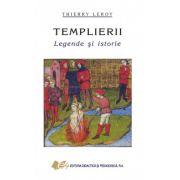 Templierii - legende şi istorie