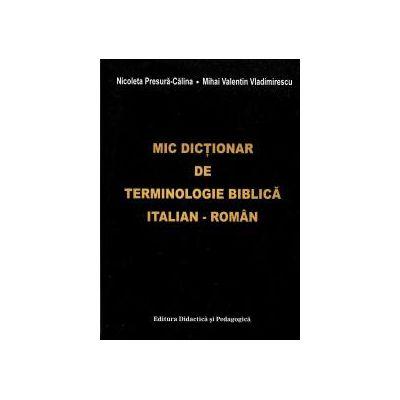 Mic dicţionar de terminologie biblică italian-român