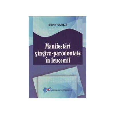 Manifestări gingivo-parodontale în leucemii