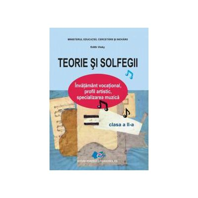Teorie si solfegii, manual pentru clasa a II-a