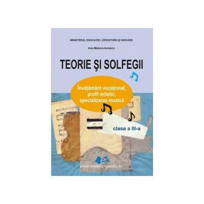 Teorie şi solfegii, manual pentru clasa a III-a