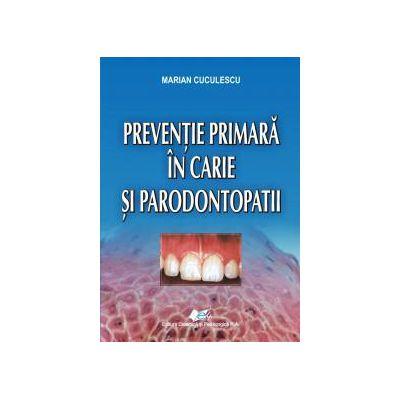 Preventie primara in carie si parodontopatii