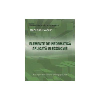 Elemente de Informatică Aplicată în Economie