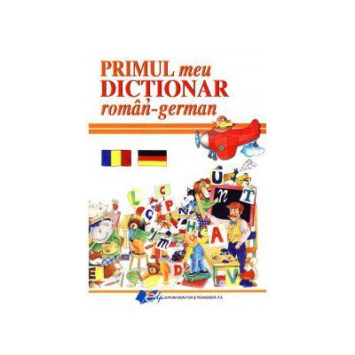 Primul meu Dicţionar român-german