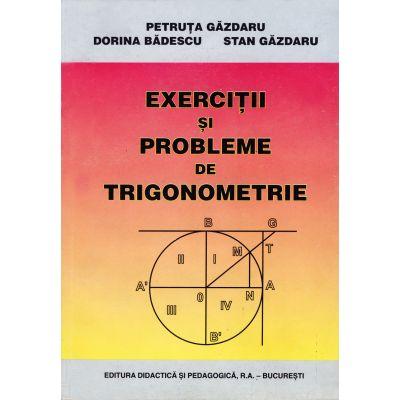 Exerciţii şi probleme de trigonometrie