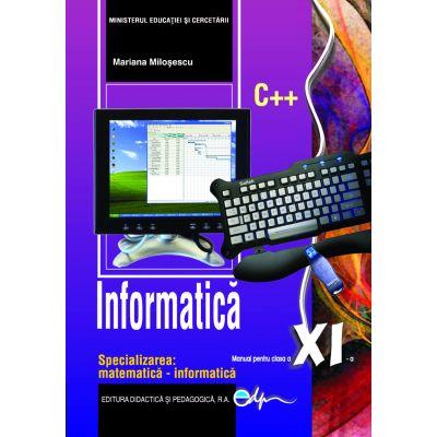 Informatică, manual pentru clasa a XI-a, specializarea matematică-informatică C++