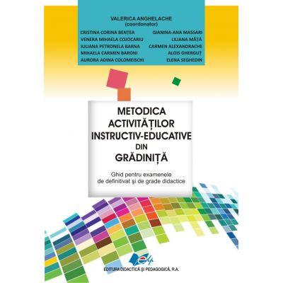 METODICA activităţilor instructiv-educative din GRĂDINIŢĂ