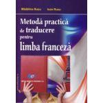 Metodă practică de traducere pentru limba franceză