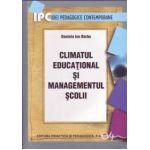 Climatul educaţional şi managementul şcolii