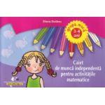 Caiet de muncă independentă pentru activităţile matematice 3-4 ani