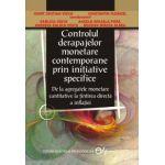 Controlul derapajelor monetare contemporane prin initiative specifice