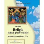 Religie greco-catolica clasa a IV-a