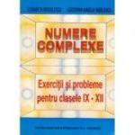 Numere complexe _ Exerciţii şi probleme pentru clasele IX-XII