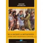 De la Socrate la Wittgenstein: Gândire, critică, argumentare şi comunicare