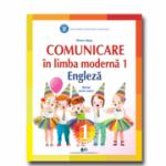 COMUNICARE ÎN LIMBA MODERNĂ 1 ENGLEZĂ-Manual pentru clasa I