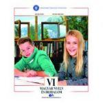 LIMBA ȘI LITERATURA MATERNĂ MAGHIARĂ-Manual pentru clasa a VI-a