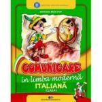 COMUNICARE ÎN LIMBA MODERNĂ ITALIANĂ-Manual pentru clasa I