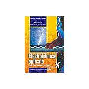 Electrotehnică aplicată, manual pentru clasa a X-a Liceu tehnologic, profil tehnic