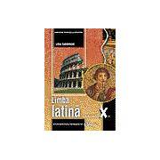 Limba latină, manual pentru clasa a X-a