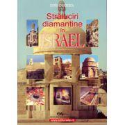 Străluciri diamantine în Israel