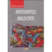 Avertismentele adolescenţei
