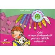 Caiet de muncă independentă pentru activităţile matematice 4-5 ani