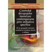 Controlul derapajelor monetare contemporane prin initiative specifice