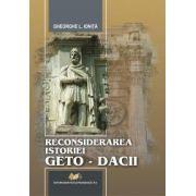 Reconsiderarea istoriei Geto-Dacii
