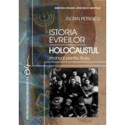 Istoria evreilor HOLOCAUSTUL - manual pentru liceu