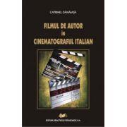 FILMUL DE AUTOR ÎN CINEMATOGRAFUL ITALIAN