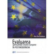Evaluarea spiritualităţii creştine europene în postmodernism