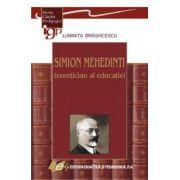 Simion Mehedinţi – teoretician al educaţiei
